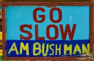 Caye Caulker Slogan - Go Slow